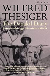 The Danakil Diary: Journeys Through Abyssinia, 1930-34