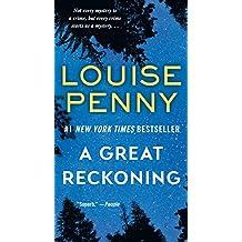 A Great Reckoning: A Novel (Chief Inspector Gamache Novel)