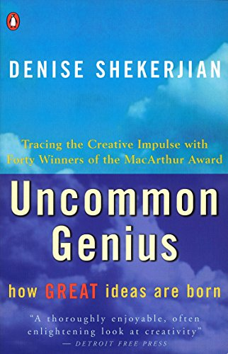 Uncommon Genius: How Great Ideas are Born by Penguin Books