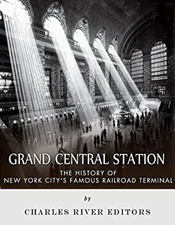 Amazon Com Grand Central Station The History Of New York