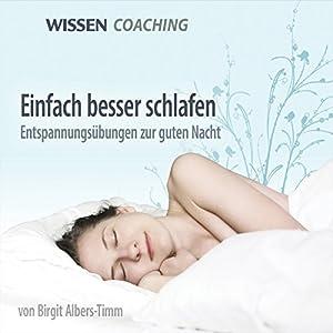 Einfach besser schlafen Hörbuch