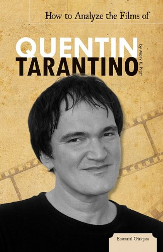 How to Analyze the Films of Quentin Tarantino (Essential Critiques)