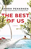 The Best of Us: A Novel by  Sarah Pekkanen in stock, buy online here