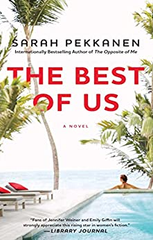 The Best of Us: A Novel by [Pekkanen, Sarah]