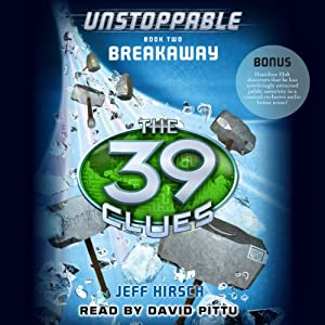 The 39 Clues: Unstoppable, Book 2 Audiobook