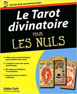 Amazon.fr - Le Tarot divinatoire Pour les Nuls - Didier COLIN - Livres fd271d9b1e60