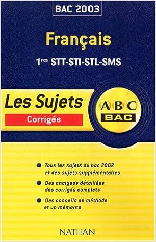 En ligne téléchargement gratuit ABC Bac : Français, 1ère, Bac STT, STI, STL, SMS pdf epub