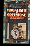 Moonlight at Greystone, Louisa Bronte, 0345250605
