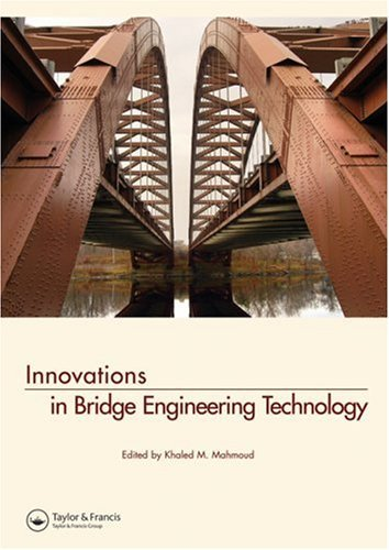 Innovations in Bridge Engineering Technology: Selected Papers, 3rd NYC Bridge Conference, 27-28 August 2007, New York, ()
