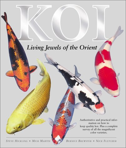 Koi: Living Jewels of the Orient by Barron's Educational Series