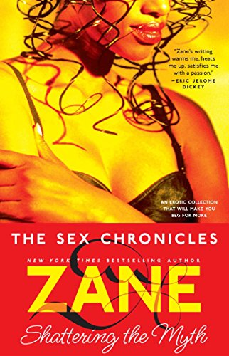 The Sex Chronicles: Shattering the
