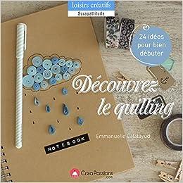 Decouvrez Le Quilling Emmanuelle Calatayud 9782814103429