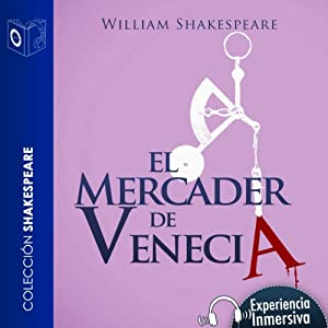 El mercader de Venecia [The Merchant of Venice] Audiobook