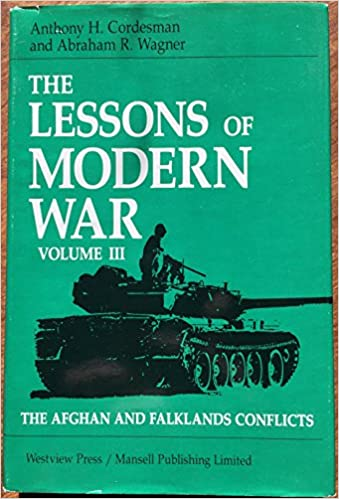Book Lessons of Modern War: The Afghan and Falklands Conflicts and the Conclusions of the Study v. 3