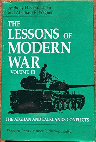 The Lessons Of Modern War: Volume Iii: The Afghan And Falklands Conflicts (Lessons of Modern War Vol. III)