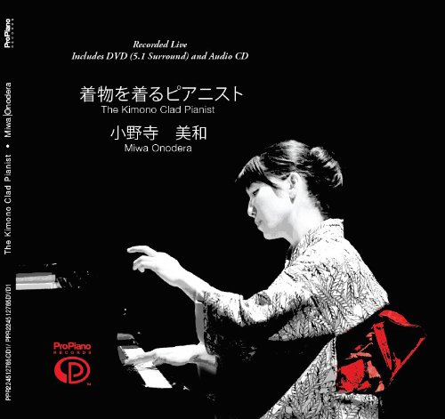 the-kimono-clad-pianist-miwa-onodera-classical-music-dvd-cd-live-recording