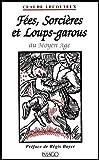 Image de Fées, sorcières et loups-garous au Moyen Age: Histoire du double (French Edition)