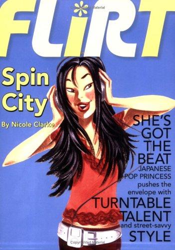 Spin City #4 (Flirt)
