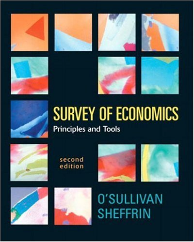 Survey of Economics: Principles and Tools (2nd Edition) (Prentice-Hall Series in Economics)