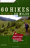 60 Hikes Within 60 Miles: Portland, Paul Gerald, 0897329759