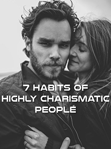 7 Habits of Highly Charismatic P...