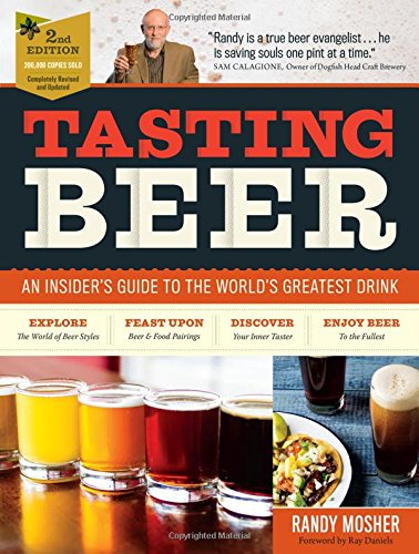 Wood Beer (Tasting Beer, 2nd Edition: An Insider's Guide to the World's Greatest Drink)