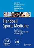 Handball Sports Medicine: Basic Science, Injury Management and Return to Sport