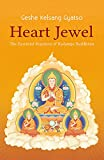 img - for Heart Jewel: The essential practices of Kadampa Buddhism book / textbook / text book