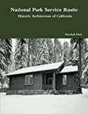 Book cover image for National Park Service Rustic: Historic Architecture of California