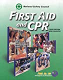 First Aid and CPR : Web Enhanced, National Safety Council (NSC) Staff, 076370833X
