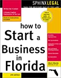 How to Start a Business in Florida, Mark Warda, 1572483393