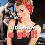 Suddenly a Girl! | Candy Banger