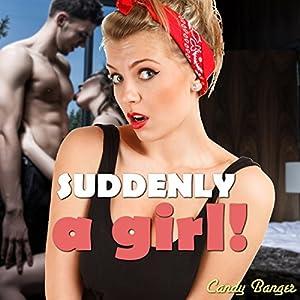 Suddenly a Girl! Audiobook