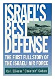 img - for Israel's Best Defence - The First Full Story of the Israeli Air Force book / textbook / text book