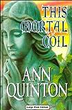 This Mortal Coil, Ann Quinton, 0708940404