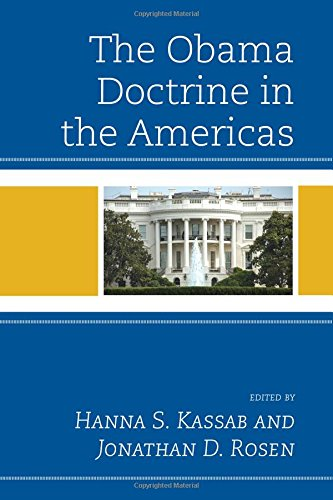 The Obama Doctrine in the Americas (Security in the Americas in the Twenty-First Century)