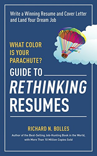 Land Cover - What Color Is Your Parachute? Guide to Rethinking Resumes: Write a Winning Resume and Cover Letter and Land Your Dream Interview