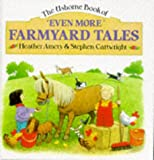 img - for Even More Farmyard Tales (Farmyard Tales Series) book / textbook / text book