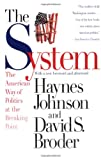 The System, Haynes Johnson and David S. Broder, 0316111457