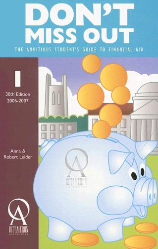 Don't Miss Out: The Ambitious Student's Guide to Financial Aid (Don't Miss Out)
