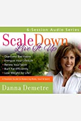 Scale Down--Live It Up audio series Audio CD