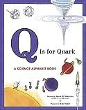 Q Is for Quark, David Schwartz, 1582463034