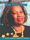 img - for Toni Morrison (Great African American Women) book / textbook / text book