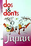 Dos and Don'ts in Japan, Richard L. Carpenter, 9749823443