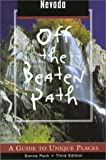 img - for Nevada Off the Beaten Path, 3rd: A Guide to Unique Places (Off the Beaten Path Series) book / textbook / text book