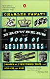 The Browser's Book of Beginnings, Charles Panati, 0140276947