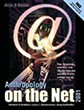 Anthropology on the Net, Richard H. Robbins and Larry J. Zimmerman, 0205331084