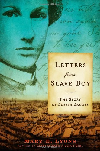Letters from a Slave Boy: The Story of Joseph Jacobs PDF