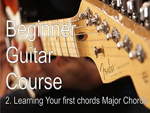 Learning Your first chords - Major Chords
