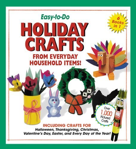 Easy-to-Do Holiday Crafts From Everyday Household Items! (April 1, 2004) Hardcover-spiral ()